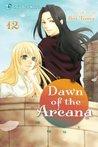 Dawn of the Arcana, Vol. 12 (Dawn of the Arcana, #12)