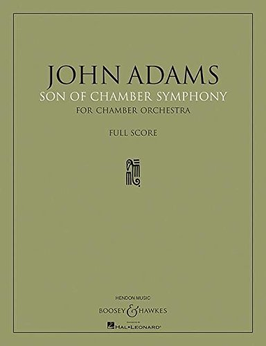 Son of Chamber Symphony: Chamber Orchestra Full Score
