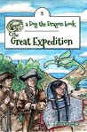 The Great Expedition: An Early Chapter Book (Dog the Dragon 3)
