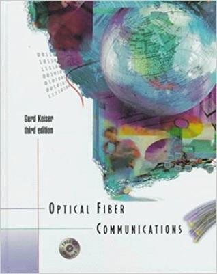 Optical Fiber Communication Book By Keiser