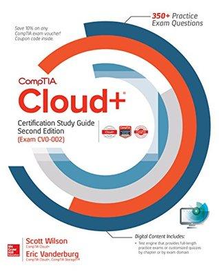 CompTIA Cloud+ Certification Study Guide, Second Edition (Exam CV0-002)
