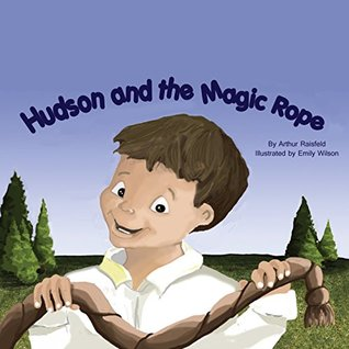 Hudson and the Magic Rope