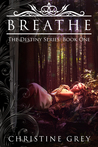 Breathe (The Destiny Series, #1)