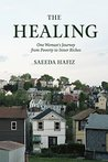 The Healing: One Woman's Journey from Poverty to Inner Riches