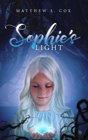 Sophie's Light by Matthew S. Cox