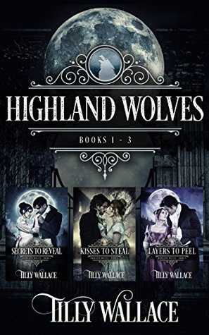 Highland Wolves Boxed Set, #1-3 (Highland Wolves, #1-3)
