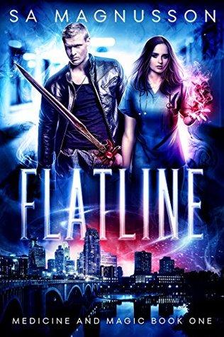 Flatline (Medicine and Magic #1)