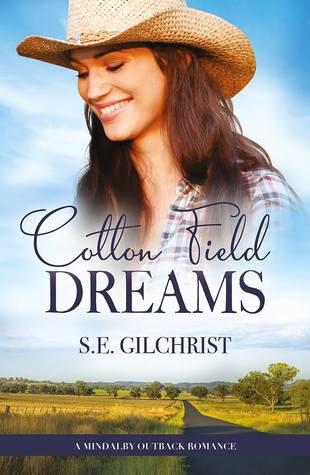 Cotton Field Dreams by S.E. Gilchrist