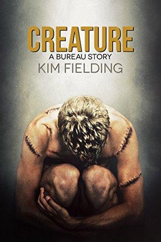 Creature (Bureau, #3)