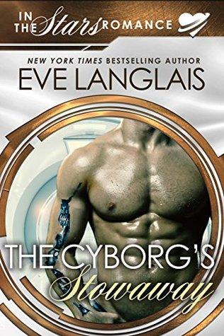 The Cyborg's Stowaway (Gypsy Moth, #2)