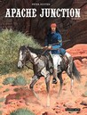 Apache Junction (Apache Junction #1-2)