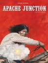 Apache Junction: los invisibles (Apache Junction #3)