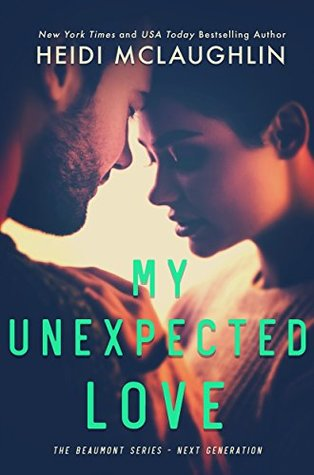 My Unexpected Love (Beaumont - Next Generation, #2)