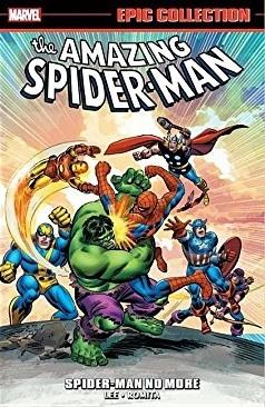 Amazing Spider-Man Epic Collection Vol. 3: Spider-Man No More