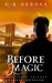 Before Magic (The Hybrid Trilogy, #0.5)