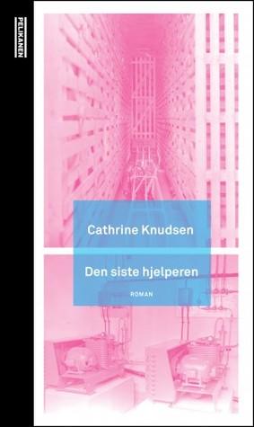 Den siste hjelperen by Cathrine Knudsen