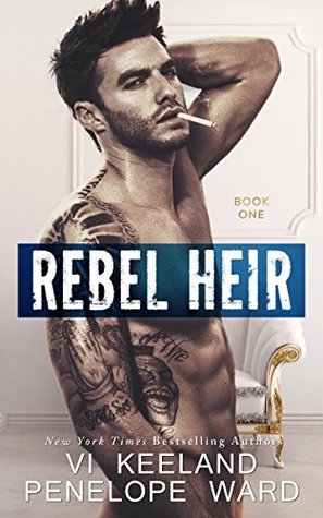Rebel Heir (Rush Duet, #1)