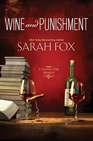 Wine and Punishment (Literary Pub Mystery, #1)