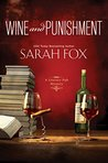 Wine and Punishment by Sarah    Fox