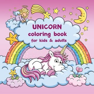 Unicorn coloring book for kids and adults + BONUS free Unicorn coloring pages