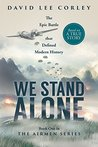 We Stand Alone: Book One in The Airmen Series