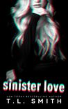 Sinister Love (Dark Intentions, #2)