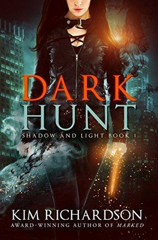 Dark Hunt (Shadow and Light, #1)