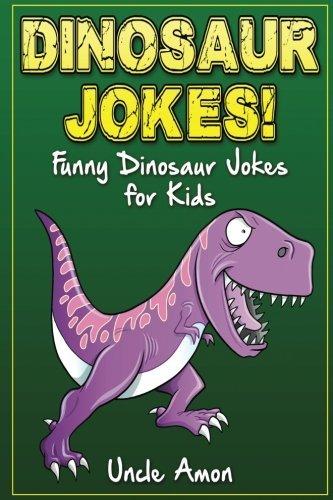 Dinosaur Jokes: Funny Dinosaur Jokes for Kids: Volume 6