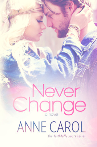 Never-Change-Faithfully-Yours-Book-3-Anne-Carol