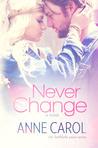 Never Change (Faithfully Yours #3)
