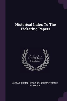 Free ebook share download Historical Index to the Pickering Papers 1378388836 PDF PDB CHM by