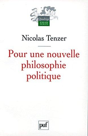 Pour une nouvelle philosophie politique: De la philosophie à l'action et retour
