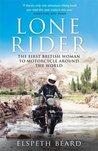 Lone Rider: The F...
