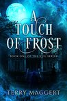 A Touch of Frost (The Veil Book 1)