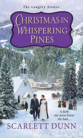 Christmas in Whispering Pines (The Langtry Sisters Book 3)