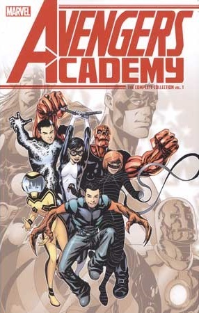 Avengers Academy: The Complete Collection, Vol. 1