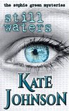 Still Waters (Sophie Green Mysteries Book 4)