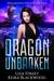 Dragon Unbroken (Spellbound Souls, #2)