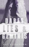 Dares, Lies and Geminis