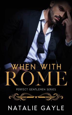 When With Rome (Perfect Gentlemen #1)