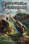 The Man and the Satyr (Chronicles of Underrealm Book 4)