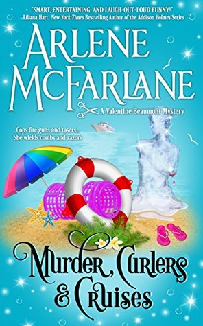 Murder, Curlers, and Cruises (Valentine Beaumont Mysteries #3)