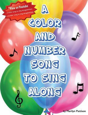 A Color and Number Song to Sing Along: Two Books in One