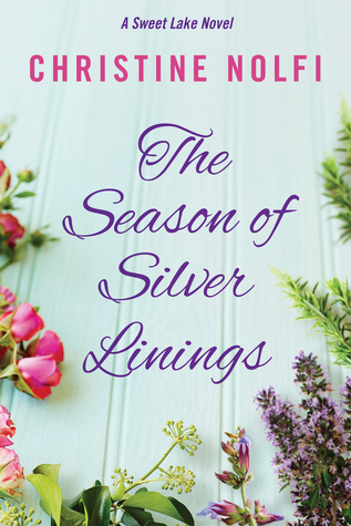 The Season Of Silver Linings (a Sweet Lake Novel Book 3)