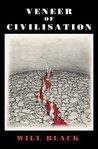 Veneer of Civilisation