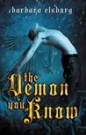 The Demon You Know (Norwood #3)