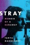 Stray: Memoir of ...