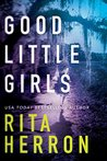Good Little Girls by Rita Herron