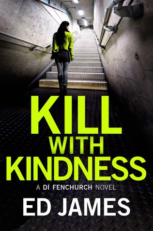 kill with kindness di fenchurch