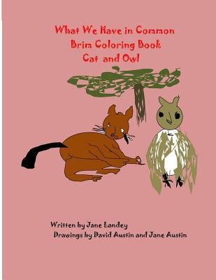 Cat and Owl: What We Have in Common Brim Coloring Book